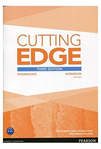 Cutting Edge: 3rd Edition Intermediate Workbook with Key