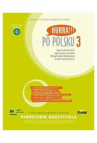 Hurra!!! Po polsku: Podrecznik Nauczyciela 3