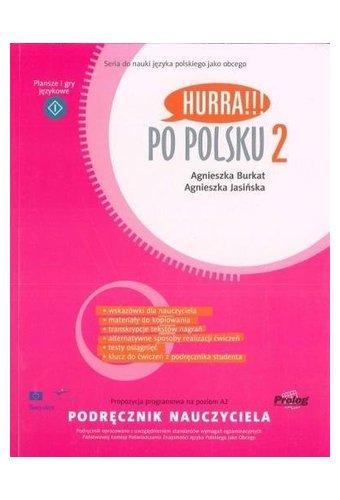 Hurra!!! Po polsku: Podrecznik Nauczyciela 2