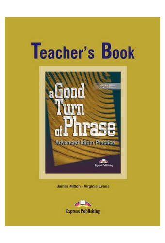 A Good Turn of Phrase: Teacher