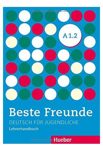 Beste Freunde: Lehrerhandbuch A1/2