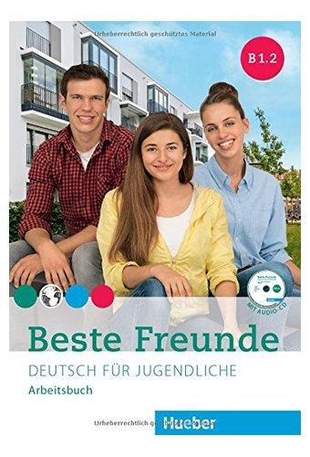 Beste Freunde: Arbeitsbuch B1/2 Mit Audio-CD