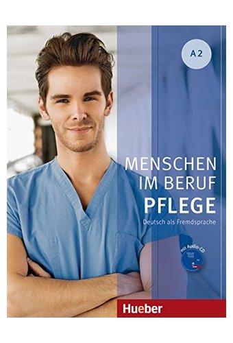 Menschen Im Beruf Pflege: Kursbuch A2 + CD