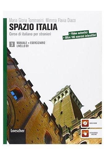 Spazio Italia: Manuale + Eserciziario 3 e Dvd-rom (B1)