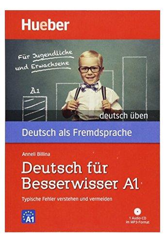 Deutsch uben: Deutsch fur Besserwisser A1 - Typische Fehler verstehen - Buch (Buch mit MP3 CD)