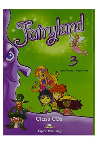 Fairyland: 4 Class Audio CDs