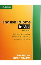 English Idioms in Use: Advanced with Answers