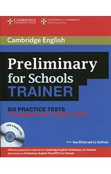 Preliminary for Schools Trainer Six Practice Tests with Answers, Teacher