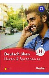 Deutsch uben: Horen & Sprechen B2 - Buch + CD MP3