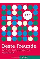 Beste Freunde: Lehrerhandbuch A2/2