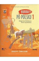 Hurra!!! Po polsku: Zeszyt cwiczen 1